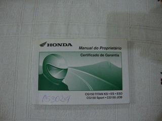 Manual Proprietario Moto Honda Cg150 Titan Ks, Es, Esd, Job