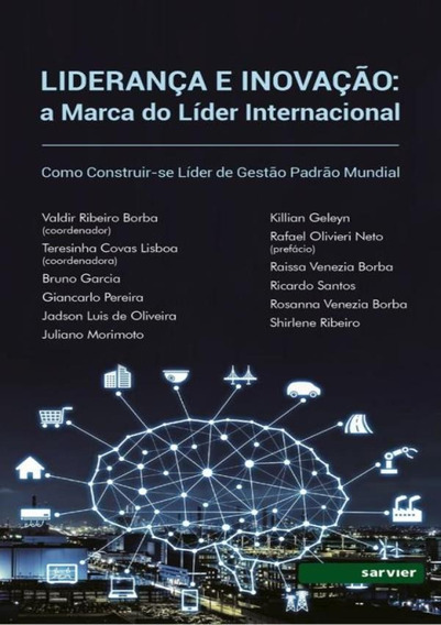 Lideranca E Inovacao - A Marca Do Lider Internacional Como