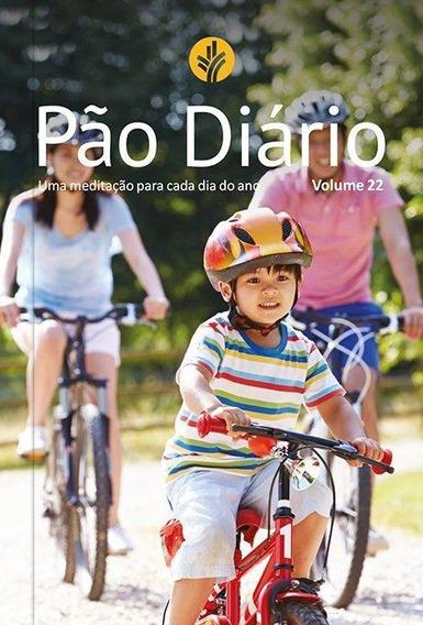Pão Diário Família Vol. 22 - Uma Meditação Para Cada Di