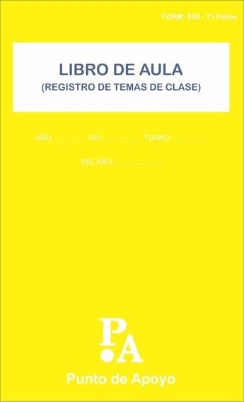 Libro De Aula - Registro De Temas De Clase F.838 71 Folios