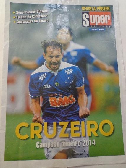 Revista Pôster Super Noticia Cruzeiro Campeão Mineiro 2014