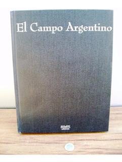 Libro El Campo Argentino Origen Y Futuro De Nuestra Patria