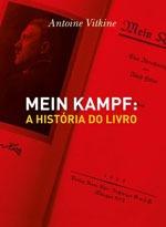 Mein Kampf - A Historia Do Livro