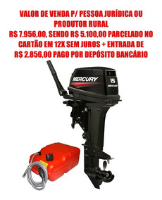 Motor Popa Mercury 15 Super 2t - Preço Pj + Entrada 2.856,00