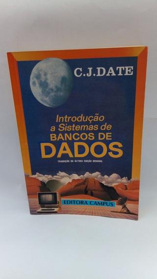 Livro Introdução A Sistemas De Bancos De Dados C. J. Date