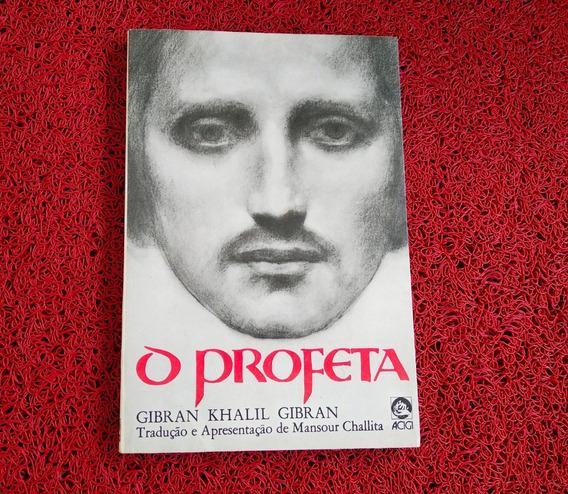 Livro O Profeta Gibran Khalil Gibran Mansour Challita Veja