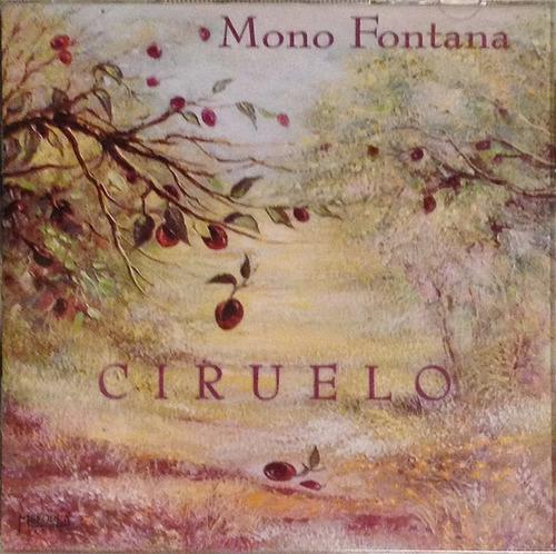 Mono Fontana - Ciruelo - Cd