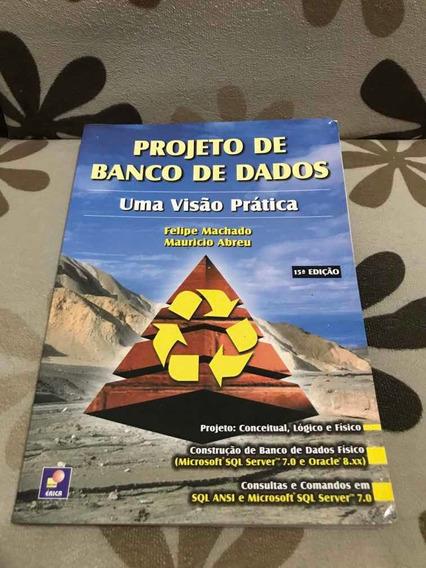 Livro - Projeto De Banco De Dados - Edição 15