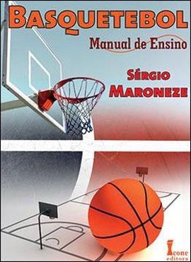 Basquetebol Manual De Ensino 1ª Edição