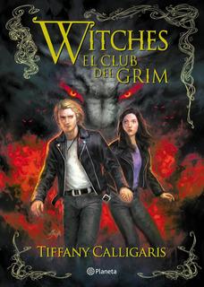Witches 2. El Club Del Grim De Tiffany Calligaris - Planeta