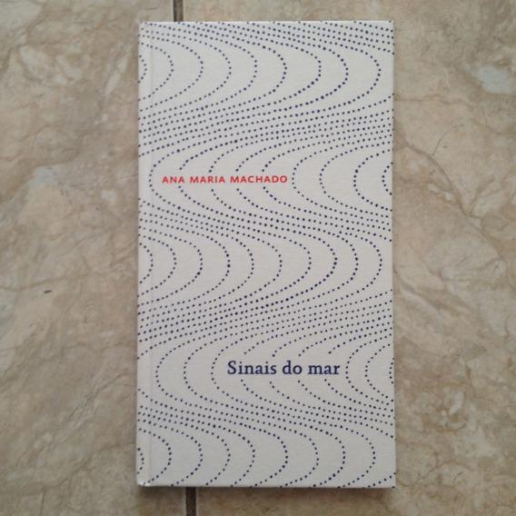 Livro Sinais Do Mar - Ana Maria Machado - Cosac & Naify C2