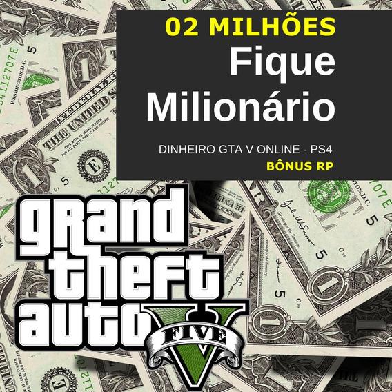 Pacote Dinheiro 2 Milhões Gta V Online Ps4 + Bônus Rp & $$