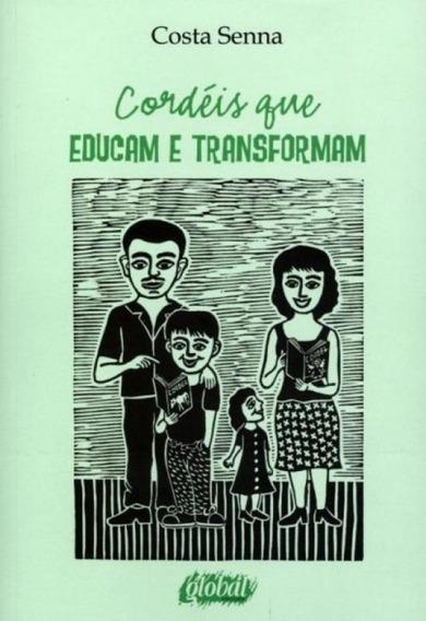 Cordeis Que Educam E Transformam - Global