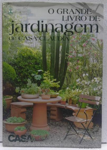 O Grande Livro De Jardinagem De Casa Claudia Editora Casa