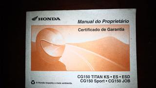 Manual Do Proprietário Honda Cg 150 Titan Ks, Es, Esd Sport