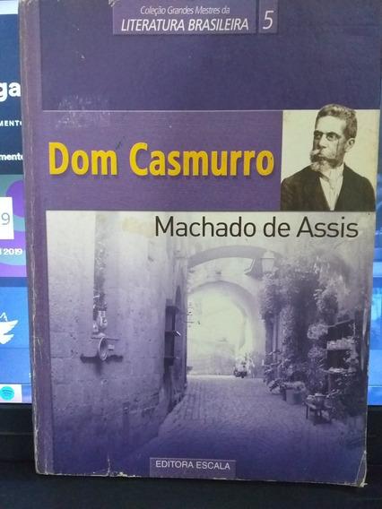 Livro Dom Casmuro Por Machado De Assis