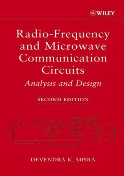 Radio Frequency And Microwave Communication Circuits - Ana