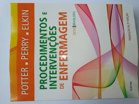 Procedimentos E Intervenções De Enfermagem Potter Livro