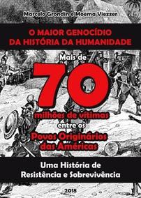 O Maior Genocídio Da História Da Humanidade
