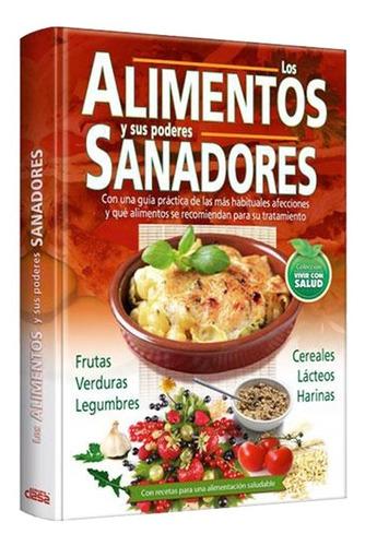 Imagen 1 de 4 de Los Alimentos Y Sus Poderes Sanadores