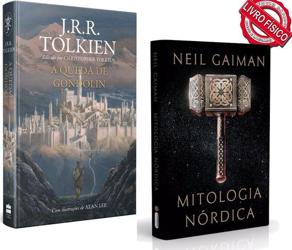 Mitologia Nordica - Gaiman + A Queda De Gondolin - Tolkien