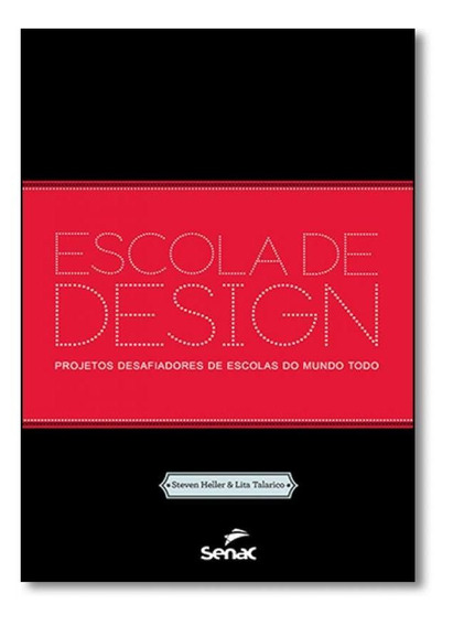 Escola De Design: Projetos Desafiadores De Escolas Do Mundo
