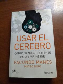 Libro: Usar El Cerebro - Facundo Manes