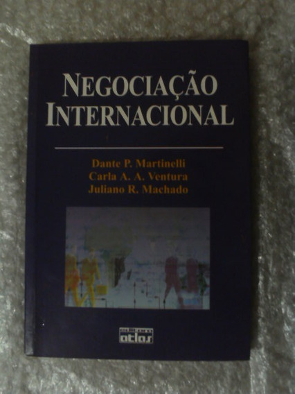 Negociação Internacional - Dante P. Martinelli E Outros