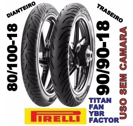 Pneu Dianteiro E Traseiro Pirelli Moto Fan Queima Estoque