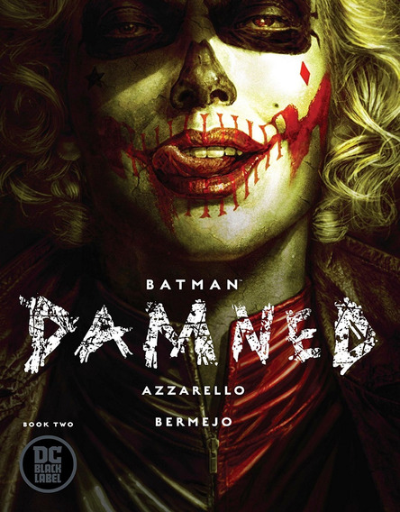 Batman Damned Book Two (2018) Dc Black Label
