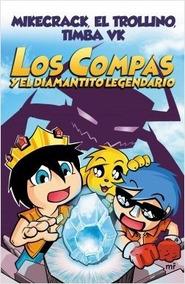 Los Compas Y El Diamantito Legendario - Mikecrack