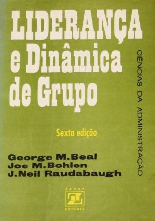Livro Liderança E Dinâmica De Grupo