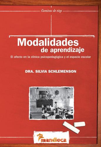 Modalidades De Aprendizaje - Editorial Mandioca