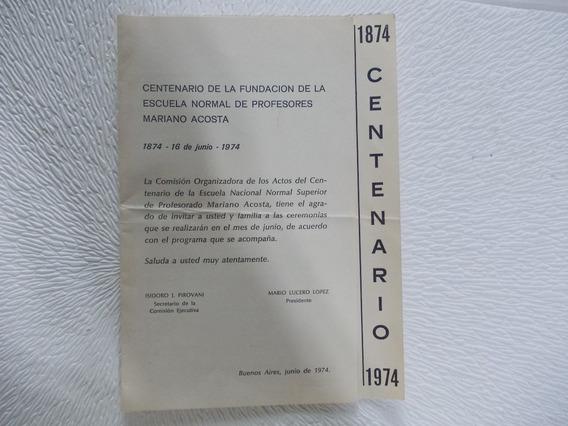5925- Programa 100 Años Esc. Normal Mariano Acosta 1974