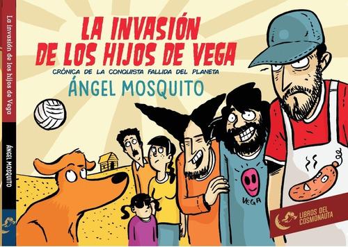 Imagen 1 de 4 de La Invasión De Los Hijos De Vega. Historieta