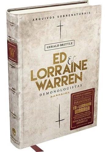 Livro - Ed E Lorraine Warren - Demonologistas - Capa Dura #