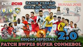 Patch Bwpes Super Conmebol 2.0 + Ed. Especial Copa Do Mundo