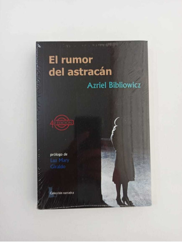 El Rumor De Astracán De Azriel Bibliowicz ( Original )