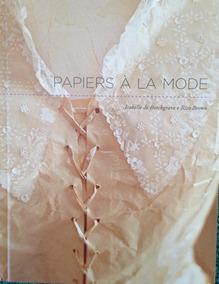 Livro Papiers À La Moda - Isabelle Borchgrave E Rita Brown