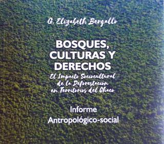 Bosques Culturas Y Derechos. Bergallo G. Elizabeth