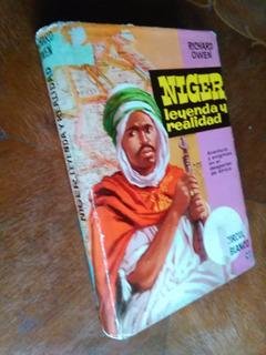 Richard Owen - Niger, Leyenda Y Realidad. África Mungo Park
