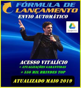 Fórmula Lançamento Maio 2019 Érico Rocha + 500 Mil Brindes