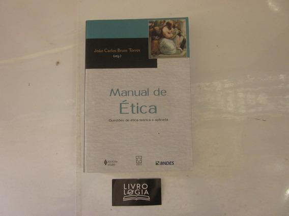 Livro Manual De Ética Questões De Ética Teórica E Aplicada