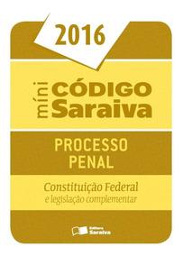 Minicódigo De Processo Penal E Constituição Federal - 22