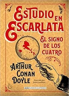 Estudio En Escarlata (coleccion Ilustrados) Conan Doyle
