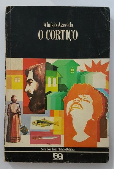 O Cortiço - Aluísio Azevedo - Série Bom Livro/ Editora Ática