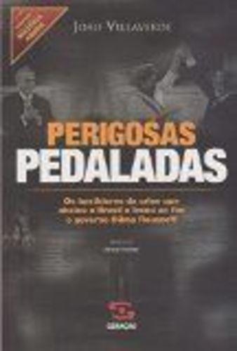 Livro Perigosas Pedaladas João Villaverde