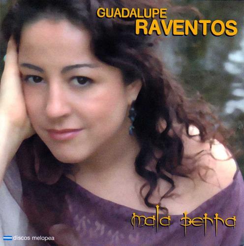 Guadalupe Raventos - Mala Perra - Cd
