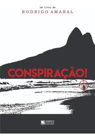 Livro - Conspiração! - Direto C/ O Autor!!! - Promoção!!