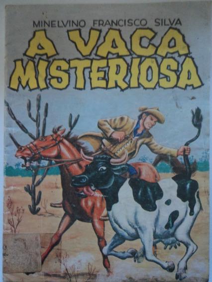 Livro-a Vaca Misteriosa:minelvino Francisco Silva:cordel:80